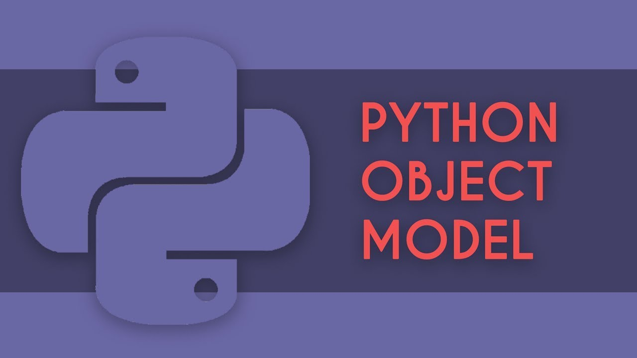 Objectionable Content (Python Object Model) || James Powell