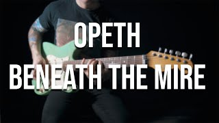 Opeth - Beneath The Mire (full instrumental cover)