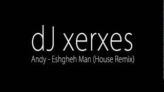 Andy - Eshgheh Man (House Remix)