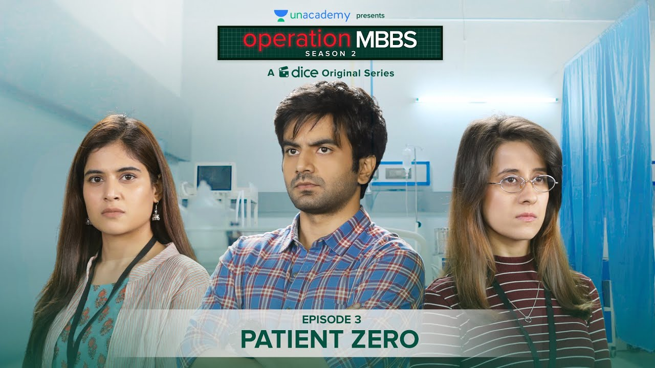Download Dice Media | Operation MBBS | Season 2 | Web Series | Episode 3 - Patient Zero