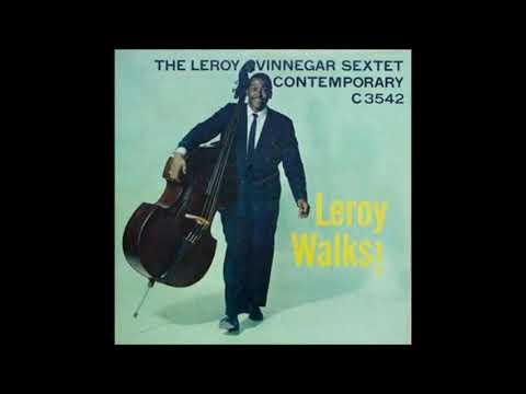 Leroy Vinnegar  - Leroy Walks ( Full Album )