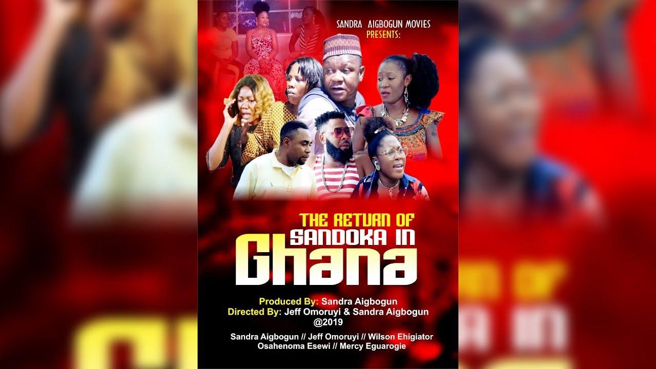 Download THE RETURN OF SANDOKA IN GHANA Latest Benin Movie 2019