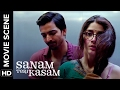 Mawra gets scandalized | Sanam Teri Kasam | Movie Scene