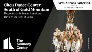 Chen Dance Center: SOUTH OF GOLD MOUNTAIN