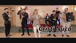 Cristi Nuca - Nu mai vreau alta iubire (Official Video)