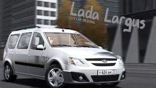 City Car Driving 1.5.3 - Lada Largus - Custom Sound - Buy Link(, 2017-03-31T20:54:44.000Z)