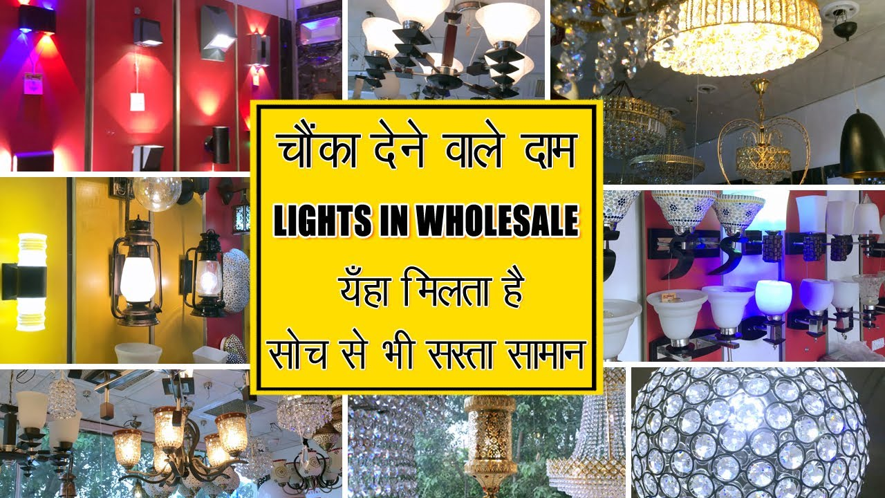 Lights Wholesale Market Cheapest Lighting Decoration Items New Electronic Market In Delhi