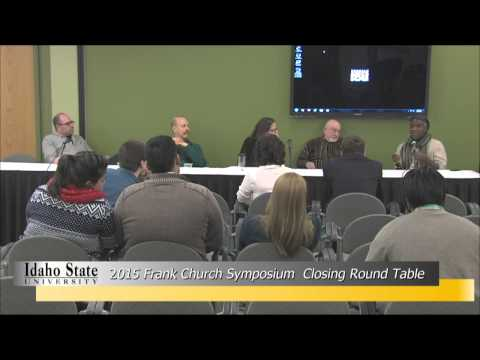 Frank Church Symposium 2015  Round Table and Closing