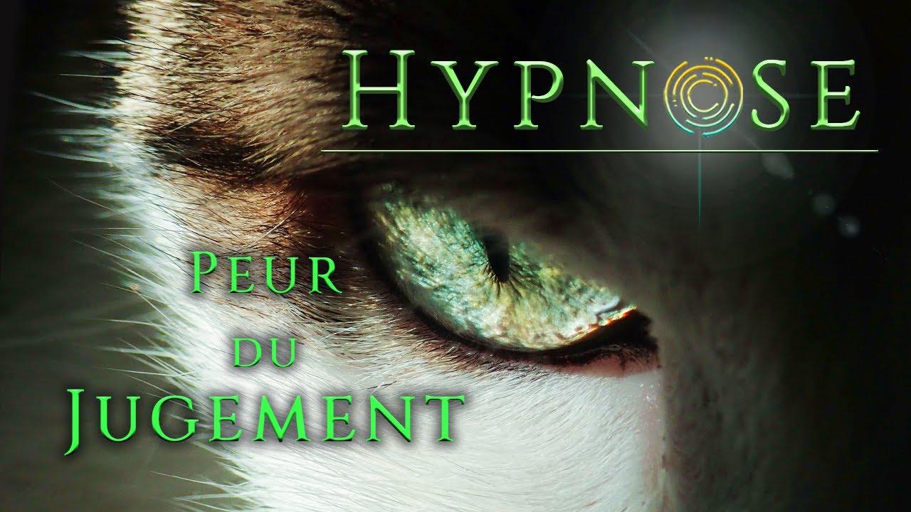 Hypnose pour se LIBÉRER de la PEUR du JUGEMENT et du REJET - GAGNER en ASSURANCE et en LIBERTÉ