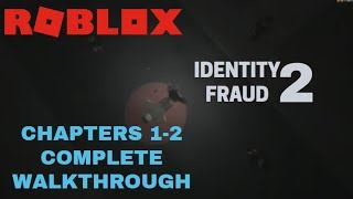ROBLOX Identity Fraud 2 #2 COMPLETE WALKTHROUGH Chapters 1-2 (Ft.Friends)