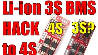 Li-ion BMS protection module upgrade mod and hack from 3S to 4S