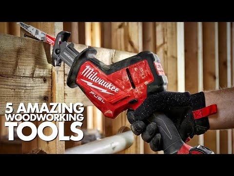 5 Amazing Woodworking Tools Every Man Needs