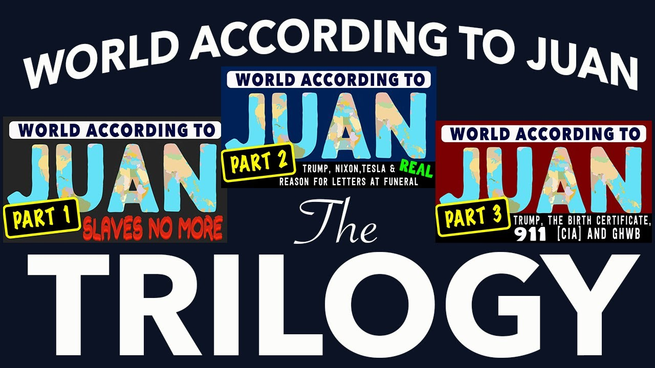 World According to Juan - The Trilogy (oldies for the newbies)