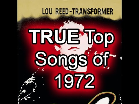 The TRUE Top 50 Songs of 1972 - Best Of List