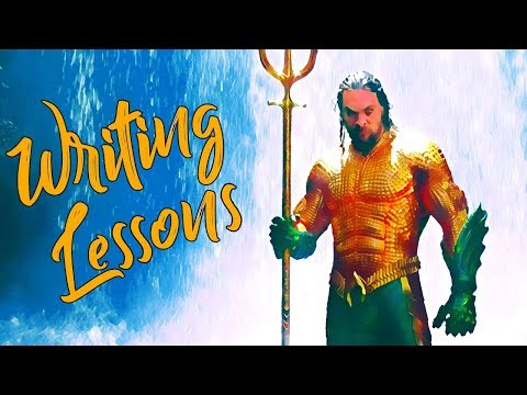 What Writers Should Learn From Aquaman