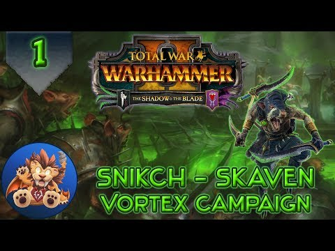 Total War Warhammer 2 - The Shadow & The Blade DLC - Deathmaster Snikch Campaign - EP1