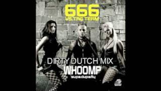 Whoomp ( supadupafly ) 666 Vs Tag Team ( Dirty Dutch Mix ) )