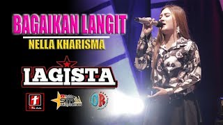 Download NELLA KHARISMA - BAGAIKAN LANGIT TERBARU - LAGISTA LIVE DEMAK Mp3