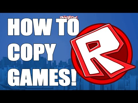 How To Copy Any Roblox Game! (UNCOPYLOCKED) | Doovi