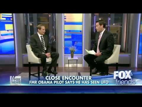 Pilot who flew Obama talks with FOX News on UFO Encounter!