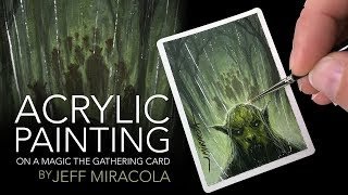 Acrylic Painting on a Magic: the Gathering Artist Proof by Jeff Miracola