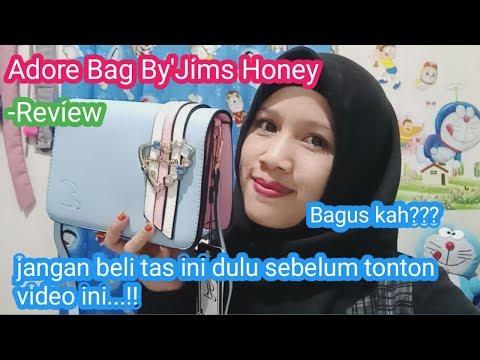 REVIEW Adore Bag By'Jims Honey //jangan Nyesel,sebelum Beli Wajib Tonton Dulu