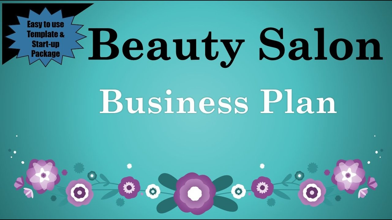 Beauty Salon Business Plan Template With Example YouTube - What does a business plan look like template