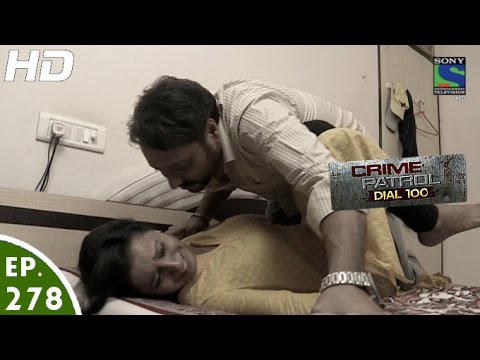 Crime Patrol Dial 100 - क्राइम पेट्रोल - Shikaar- Episode 278 - 31st October, 2016