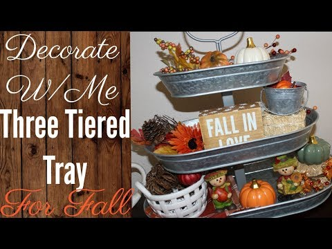 Decorate W/Me: Fall Three Tiered Tray 2018
