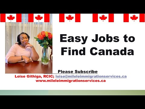 Easiest Jobs To Find In Canada For Newcomers.