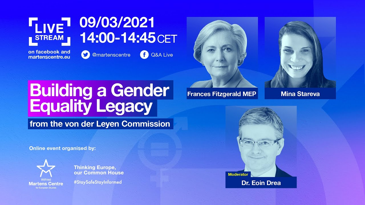 Martens Centre Webinar: Building a Gender Equality Legacy from the von der Leyen Commission
