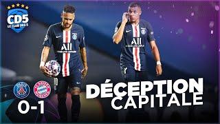 Paris SG vs Bayern Munich (0-1) FINALE DE LA LIGUE DES CHAMPIONS - Débrief #771 - #CD5