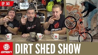 Embarrassing Mountain Bike Moments | Dirt Shed Show Ep. 141