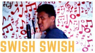 Swish Swish [Cover] Katy Perry Feat. Nicki Minaj x Jesse Hart