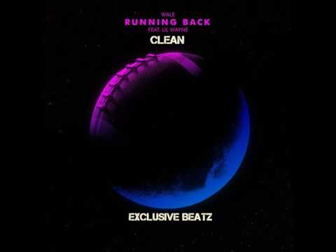 Lil Wayne ft Wale - Running back Clean