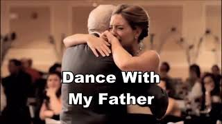 Dance with my father(lyrics)Luther Vandross