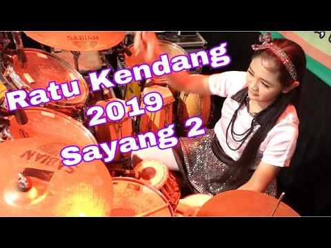 RATU KENDANG Terbaik Cover 2019 Sayang 2
