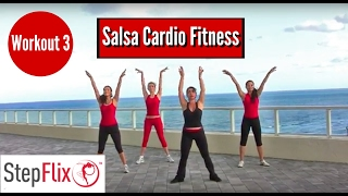 Salsa CARDIO FITNESS, Workout 3, StepFlix Lessons.