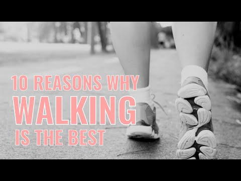 10 reasons why WALKING is best EXERCISE// BEST FREE EXERCISE IS WALKING