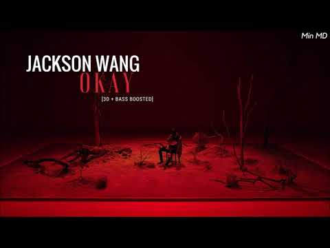 [3D+BASS BOOSTED] JACKSON WANG (잭슨) - OKAY | Min MD