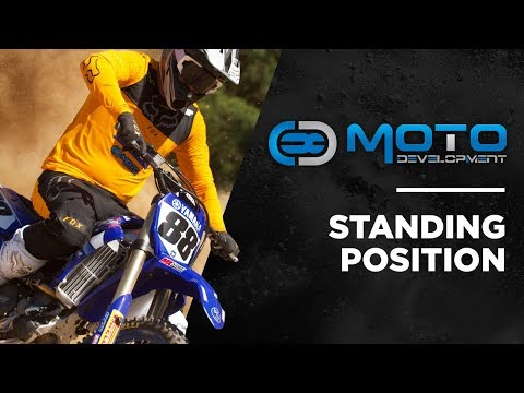 MOTO DEVELOPMENT - HOW TO: STANDING POSITION