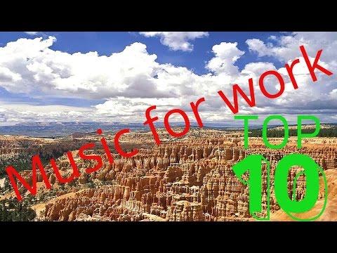 Музыка для Работы. Хорошая Мегаподборка рабочей музыки Music for work