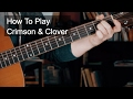 watch he video of Crimson And Clover Easy Chords - As covered by Prince