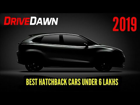 Best Hatchback Cars Under 6 Lakhs In India 2019 Youtube