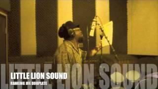 RANKING JOE Dubplate Little Lion Sound Tribute To Tenor Saw Early B and Nicodemus Dub