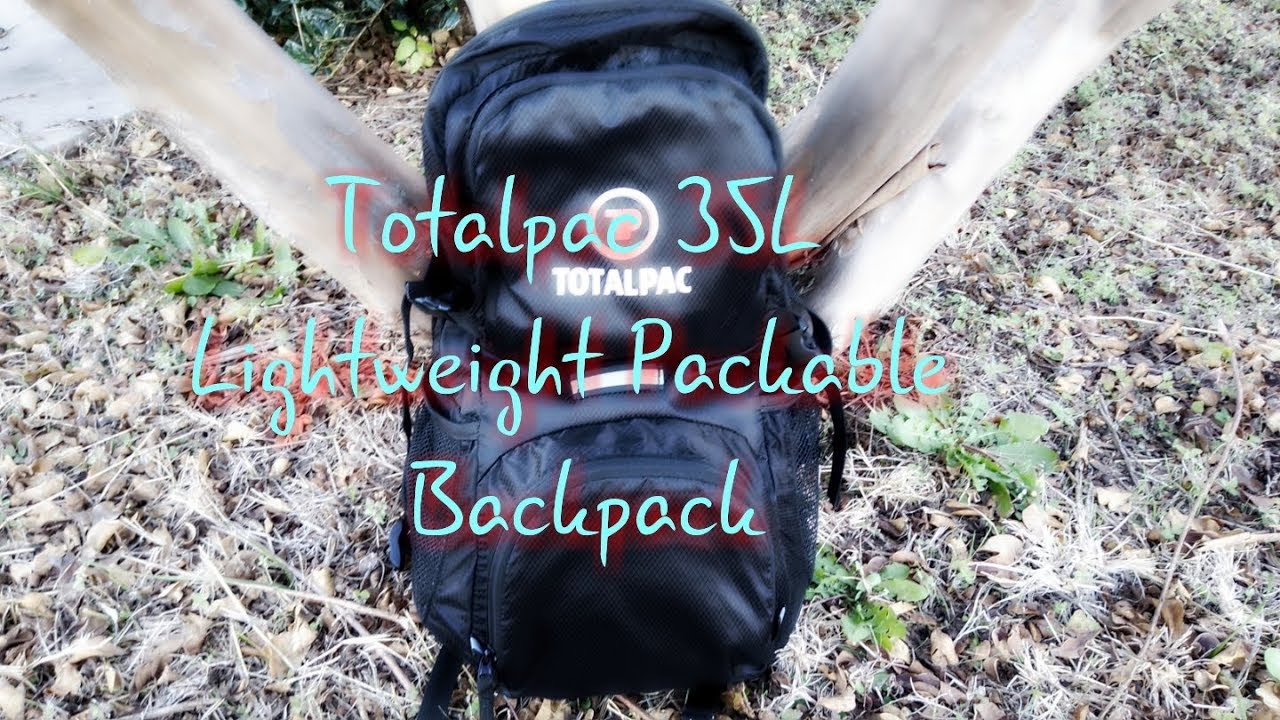 4feee85b5e9f Totalpac 35L Lightweight Packable Backpack - YouTube