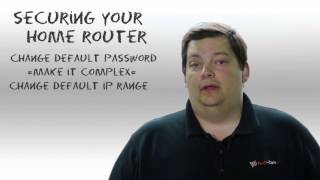 Securing Your Home Router - Security 101 - Episode 24