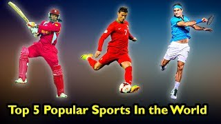 বিশ্বের সবচেয়ে জনপ্রিয় ৫টি খেলা | Top 5 - Most Popular Sports in the World | Most Famous Sports