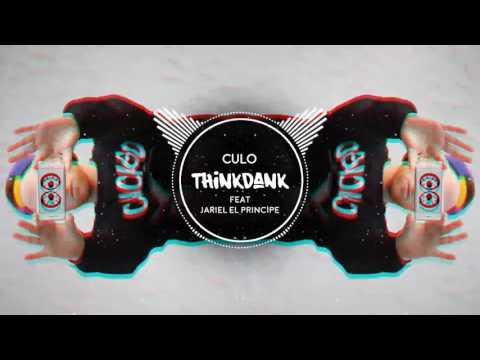 Culo (ft. Jariel El Principe) - THiNKDANK (FREE DOWNLOAD)