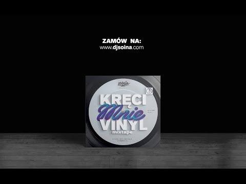 DJ Soina - Kręci Mnie Vinyl 3 (Oficjalny Odsłuch)